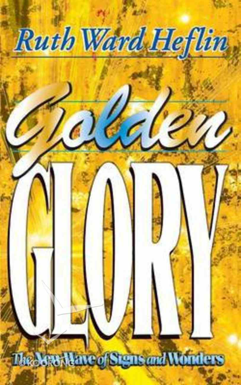 Golden Glory Paperback