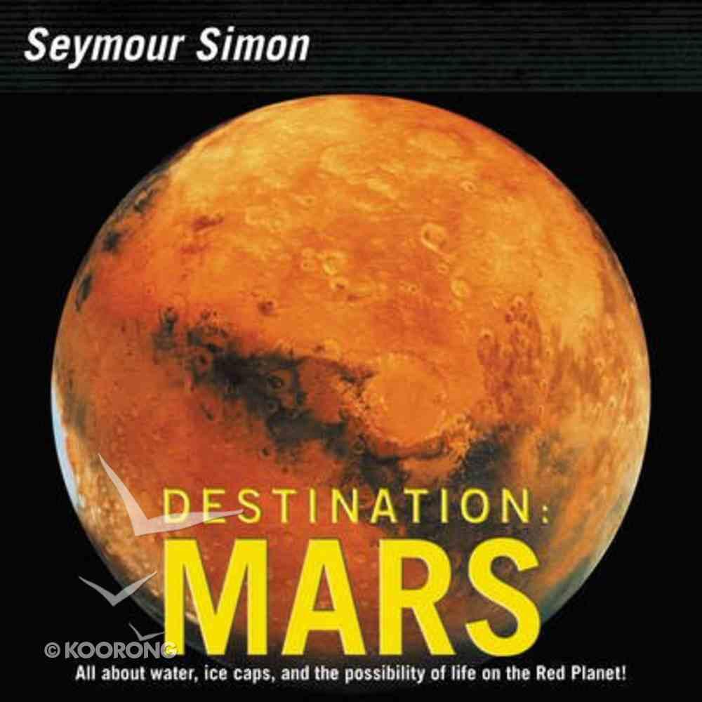 Destination: Mars Paperback