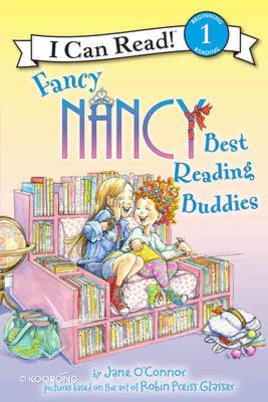 Best Reading Buddies (I Can Read!1/fancy Nancy Series) Paperback