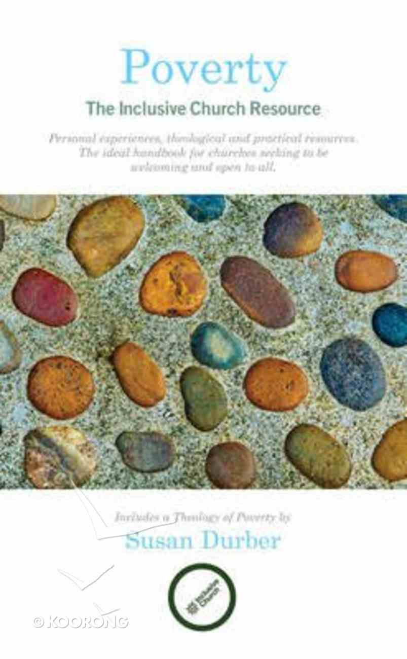 Poverty: The Inclusive Church Resource Paperback