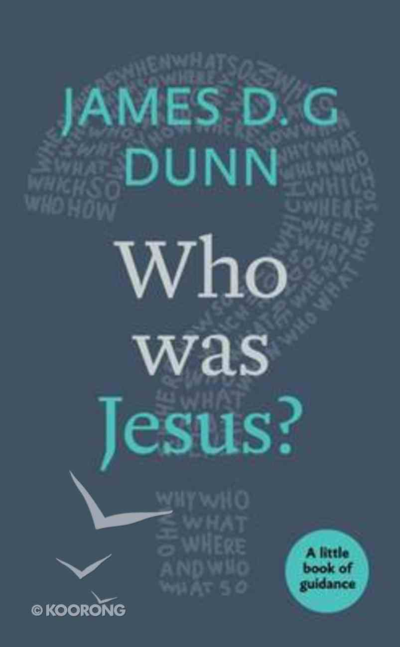 Who Was Jesus? a Little Book of Guidance Booklet