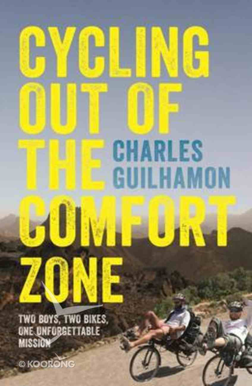 Cycling Out of the Comfort Zone Paperback