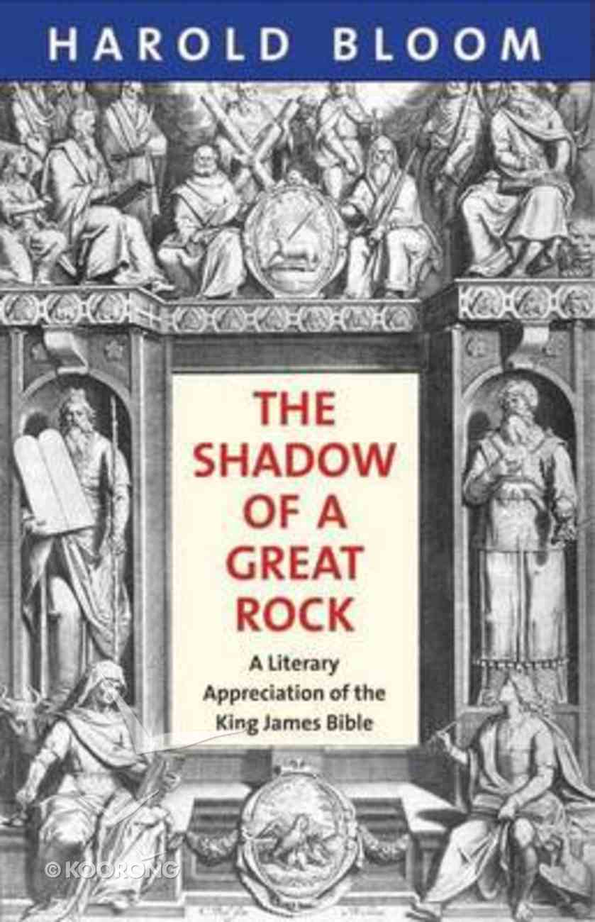 The Shadow of a Great Rock Paperback