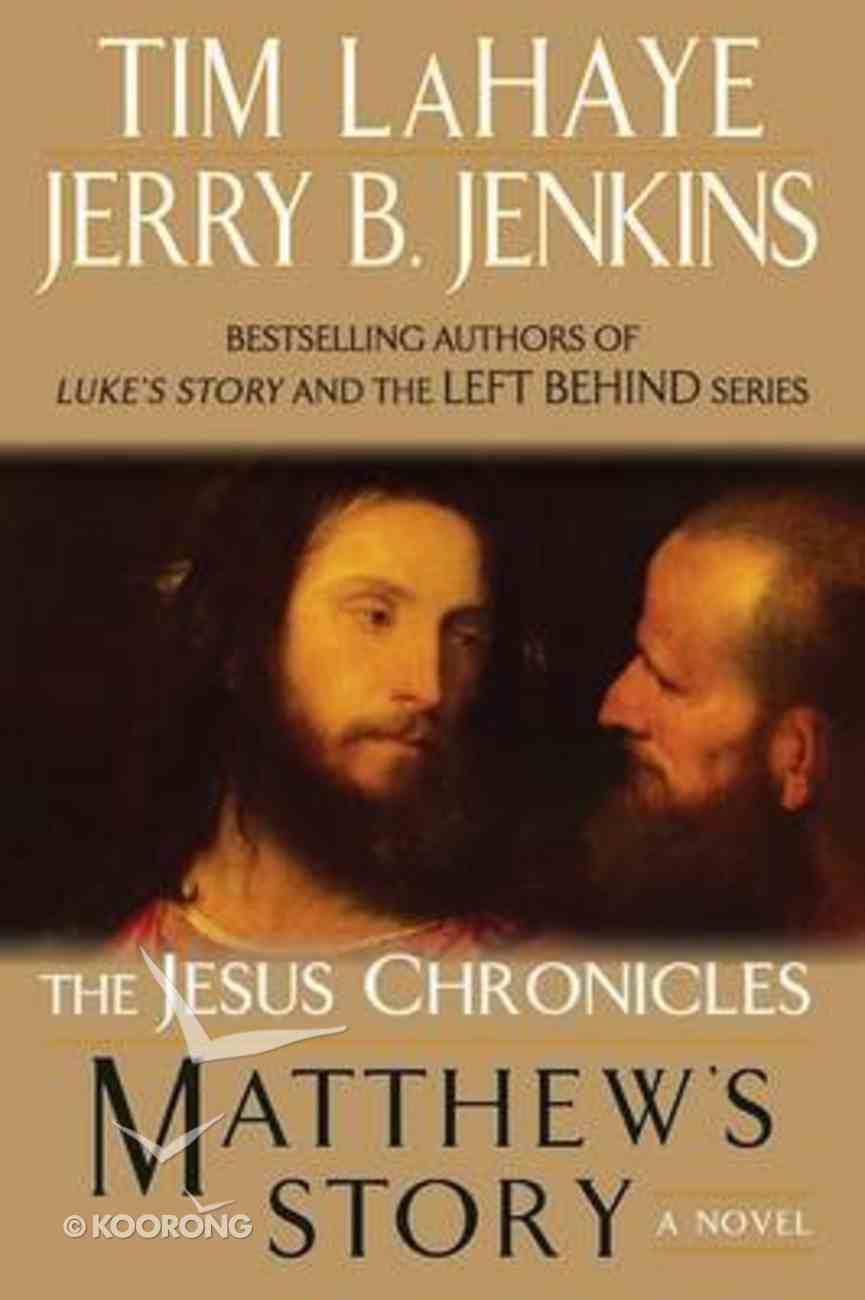 Matthew's Story (#04 in The Jesus Chronicles Series) Paperback