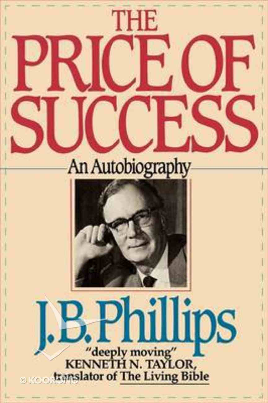 The Price of Success: An Autobiography Paperback