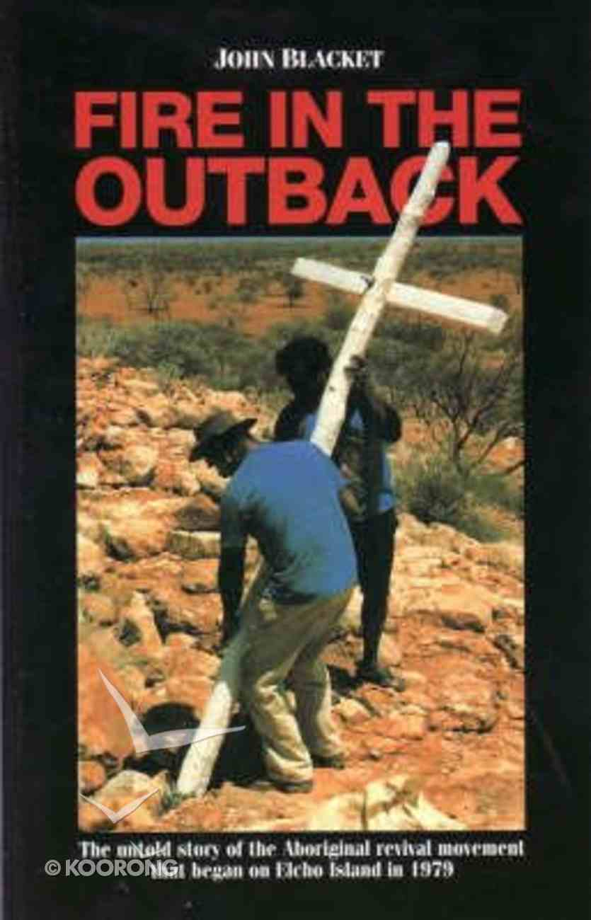 Fire in the Outback Paperback