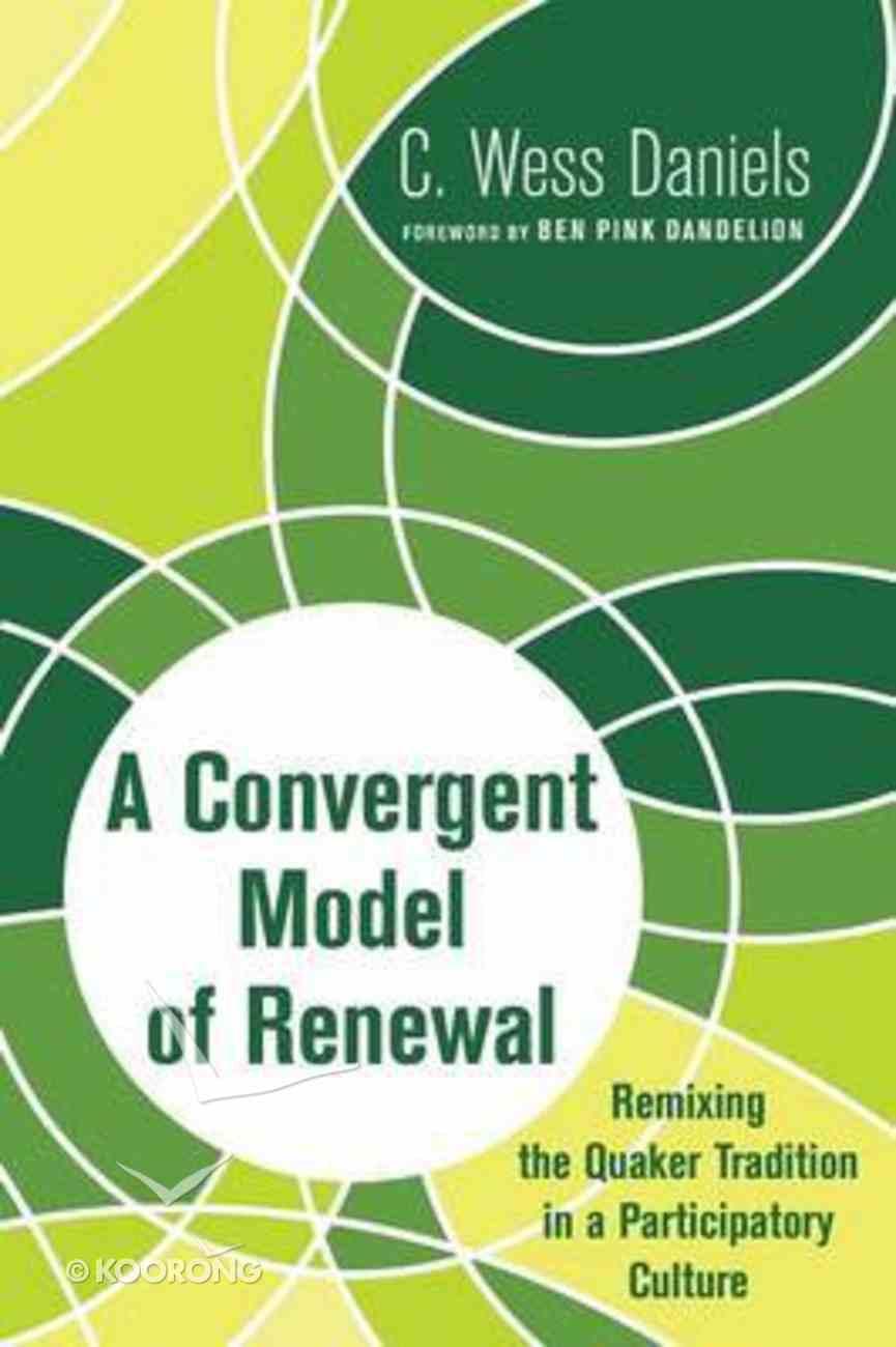 A Convergent Model of Renewal Paperback