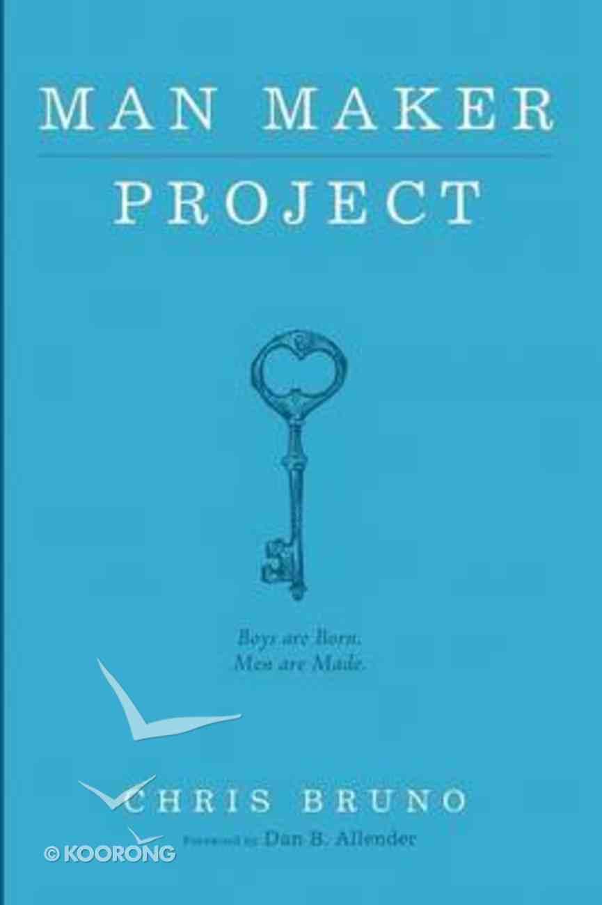 Man Maker Project Paperback