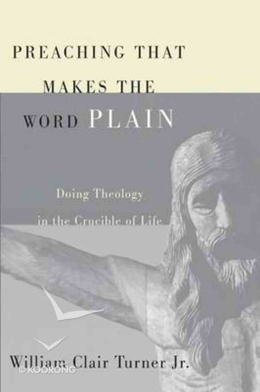 Preaching That Makes the Word Plain Paperback