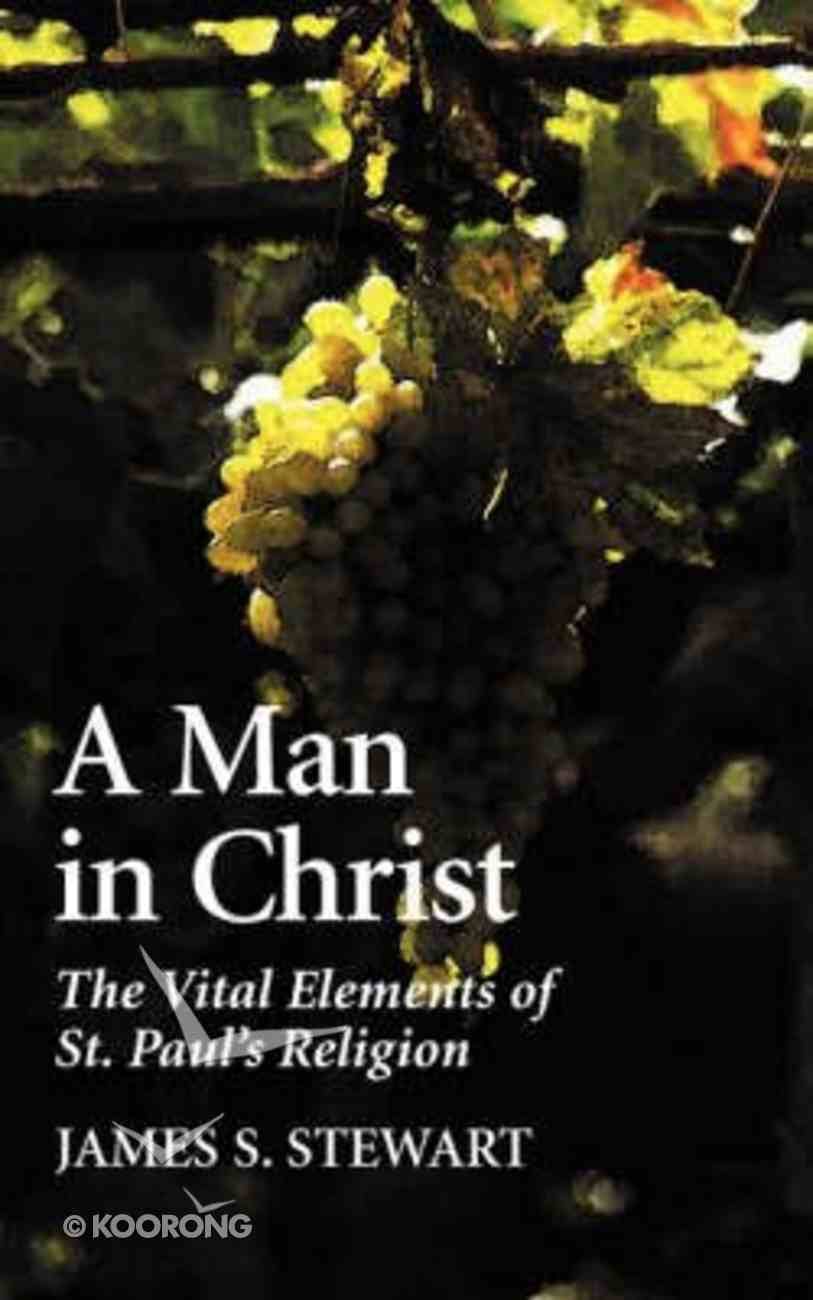 A Man in Christ Paperback