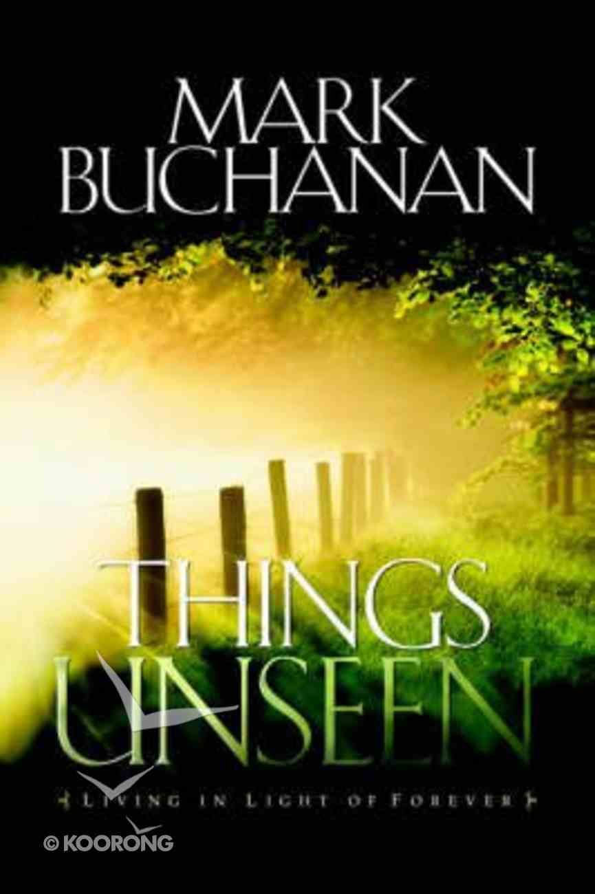 Things Unseen Paperback