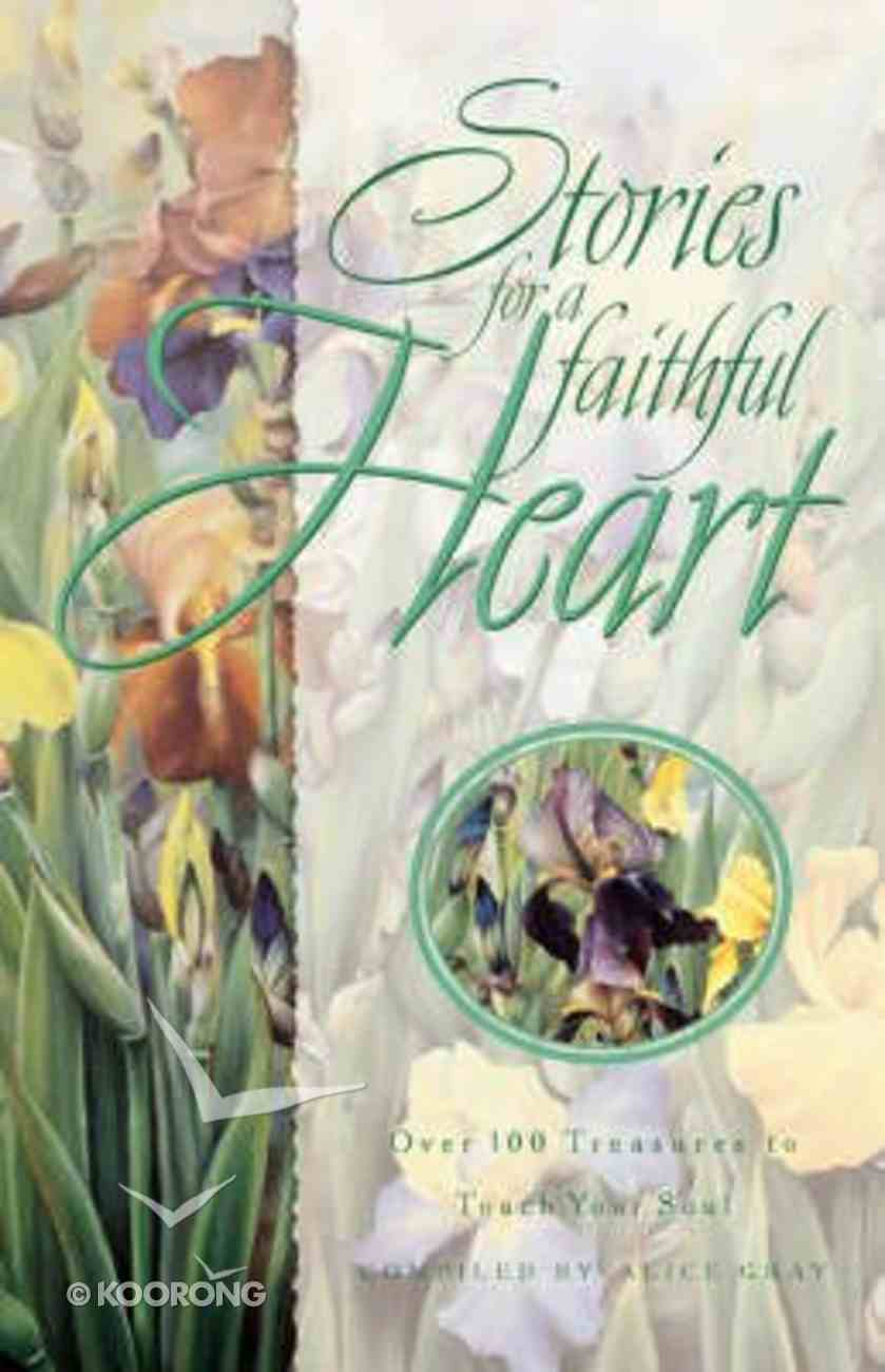 Stories For a Faithful Heart Paperback