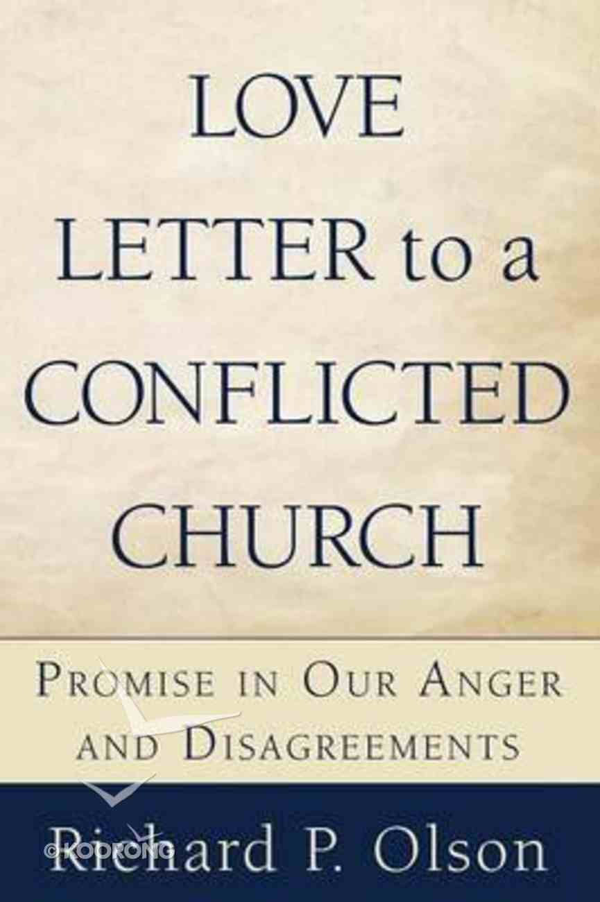 Love Letter to a Conflicted Church Paperback