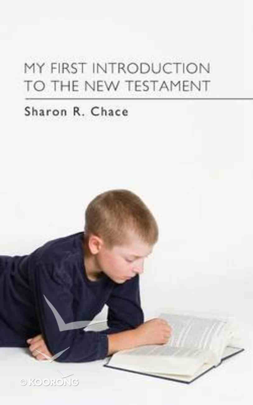 My First Introduction to the New Testament Paperback