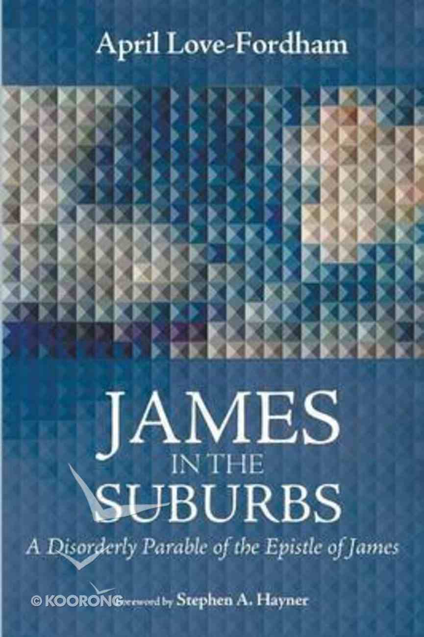 James in the Suburbs Paperback