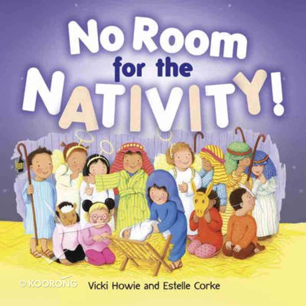 No Room For the Nativity (Illustrated) Paperback