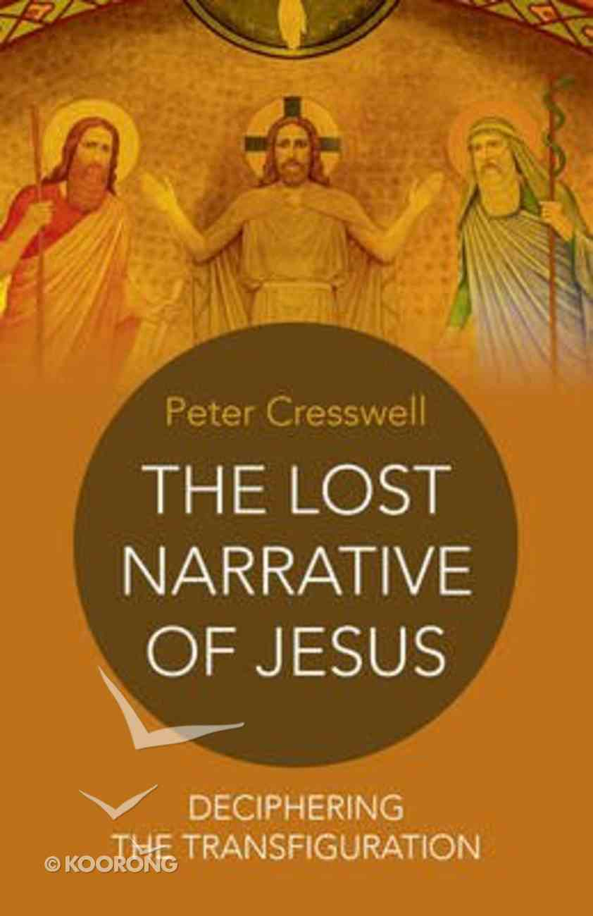 The Lost Narrative of Jesus Paperback
