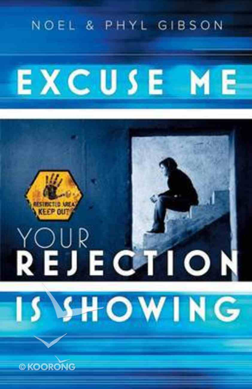 Excuse Me Your Rejection is Showing Paperback