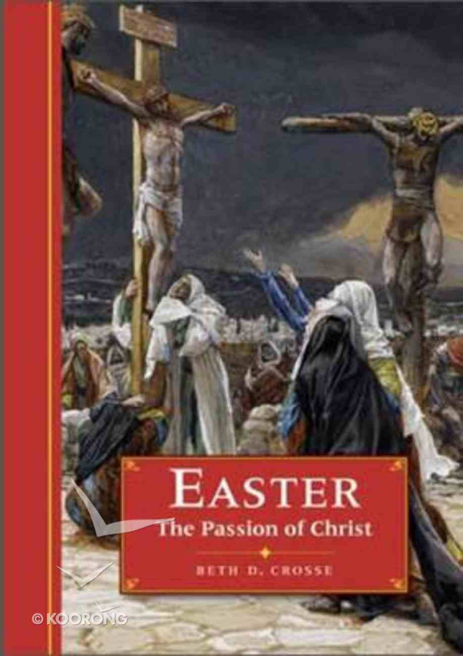 Easter: The Passion of Christ Hardback