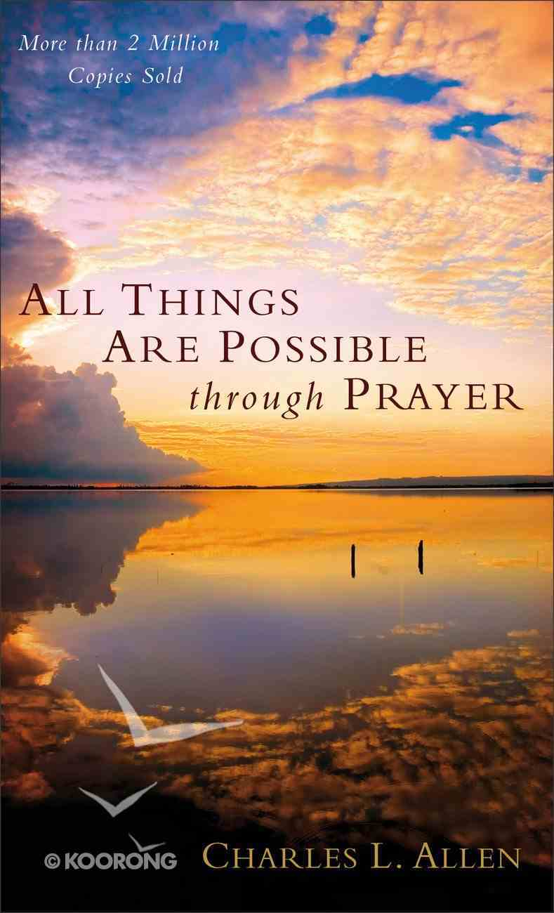 All Things Are Possible Through Prayer Mass Market