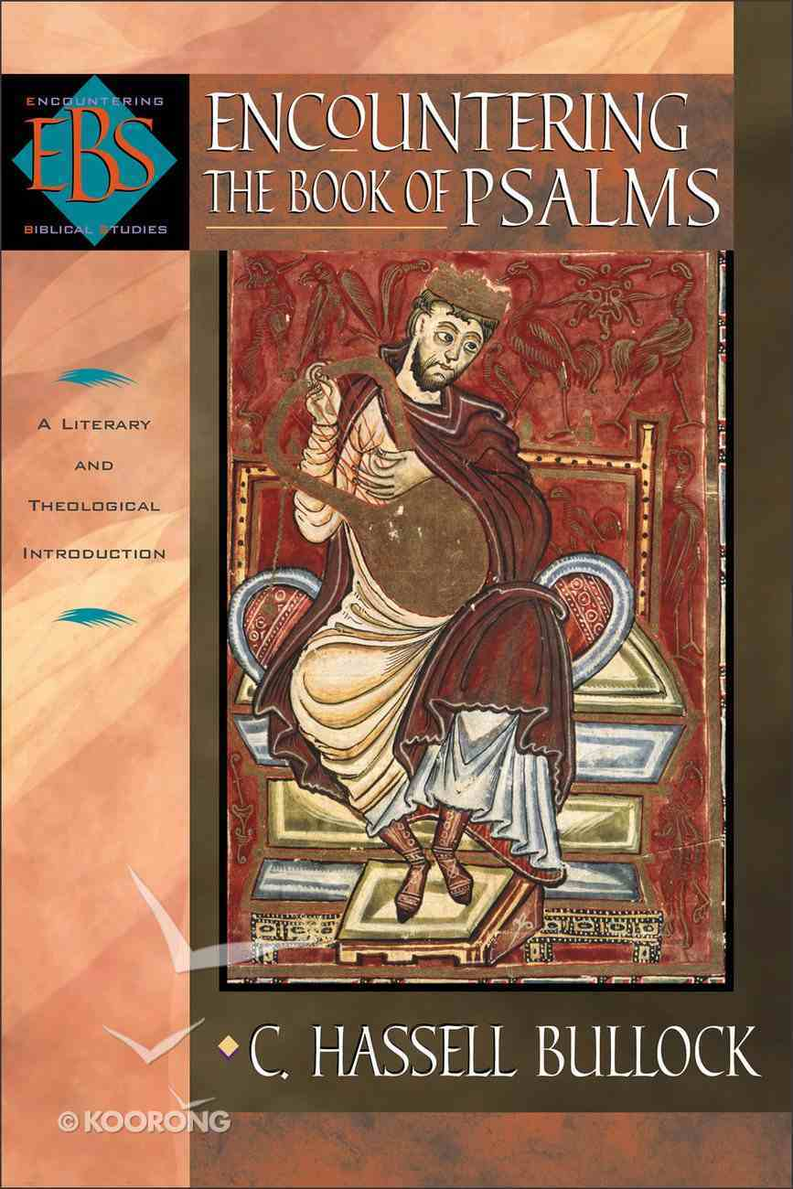 Encountering Psalms (Encountering Biblical Studies Series) Paperback