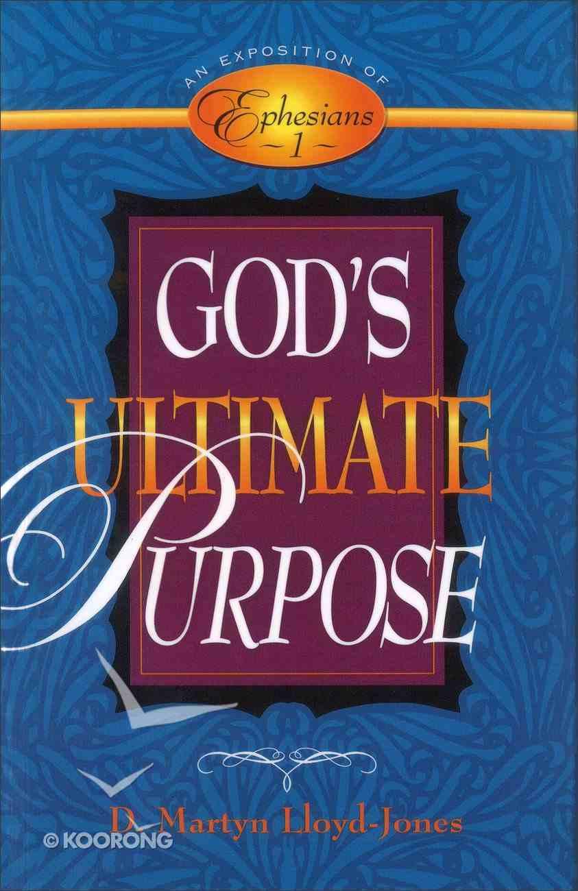 God's Ultimate Purpose Paperback
