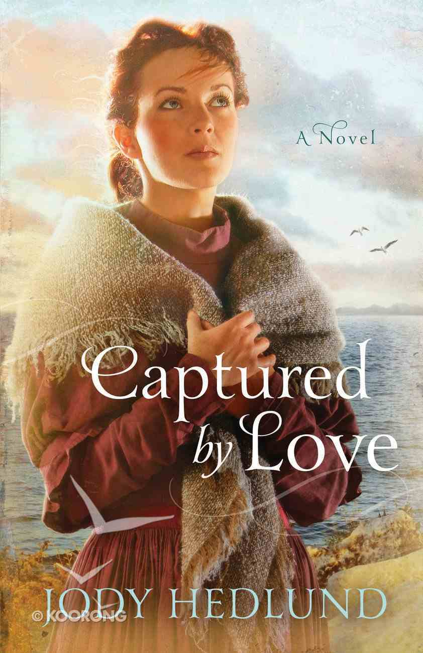 Captured By Love (#03 in Michigan Brides Collection) Paperback