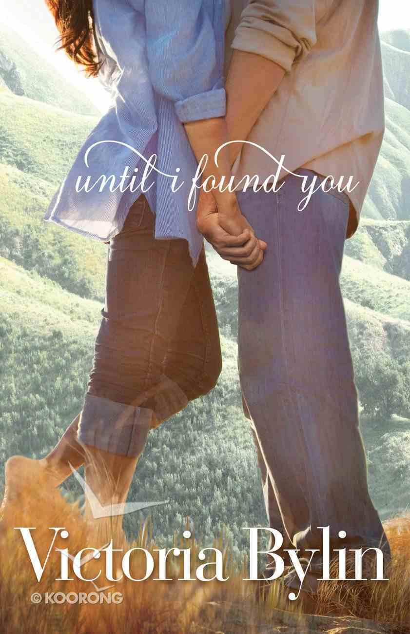Until I Found You Paperback