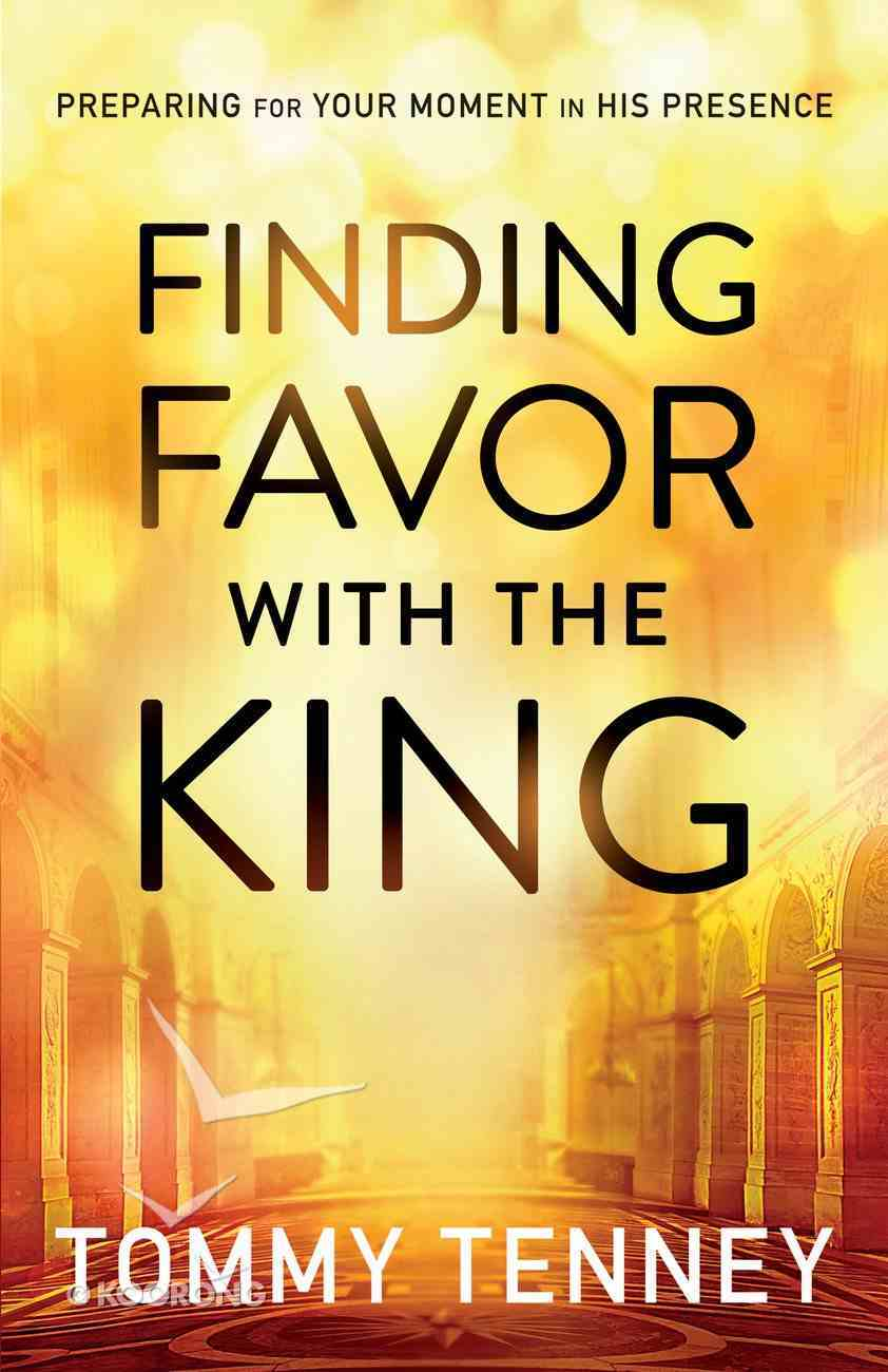 Finding Favor With the King (Repackaged) Paperback