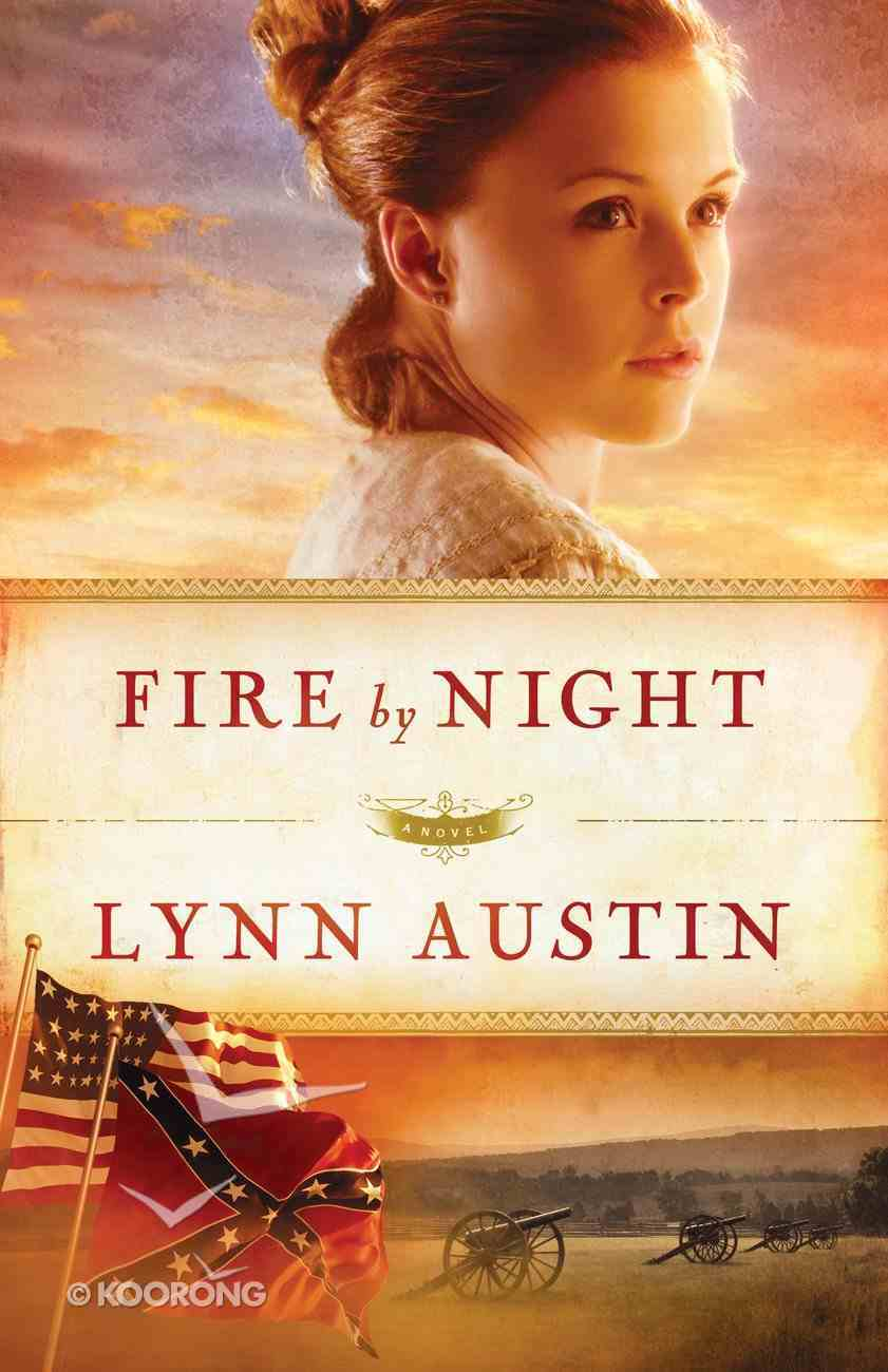 Fire By Night (#02 in Refiner's Fire Series) Paperback