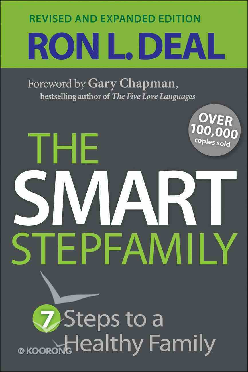 The Smart Step-Family: Seven Steps to a Healthy Family Paperback