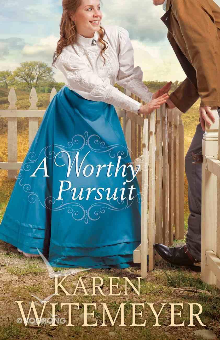 A Worthy Pursuit Paperback