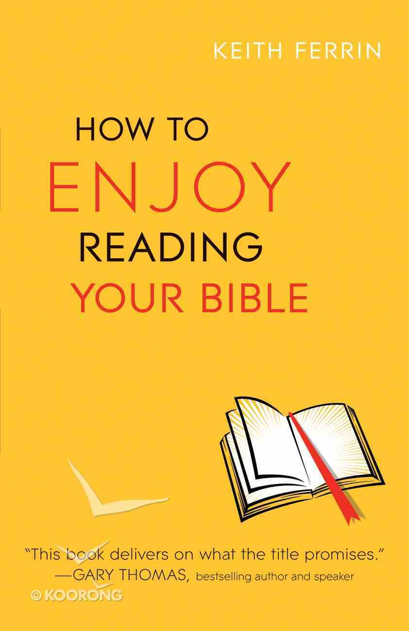 How to Enjoy Reading Your Bible Paperback