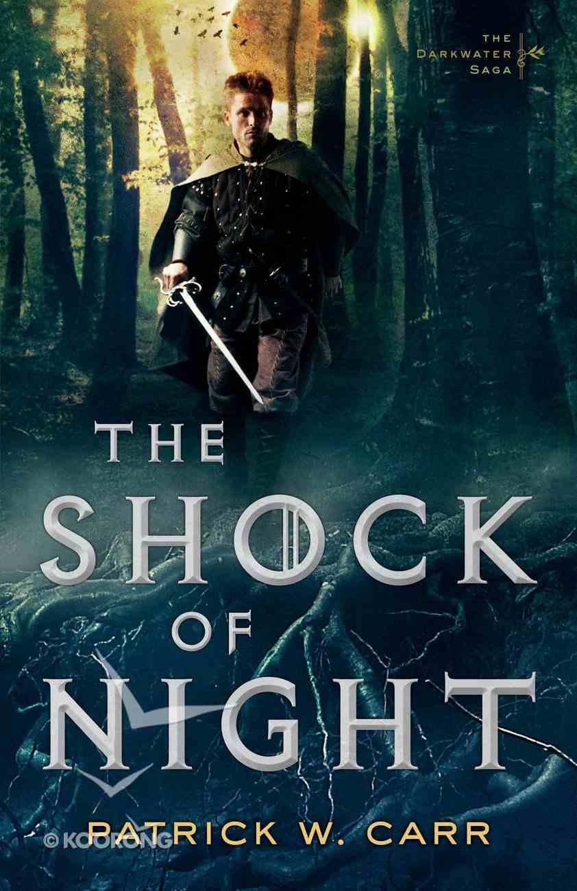 The Shock of Night (#01 in Darkwater Saga Series) Paperback