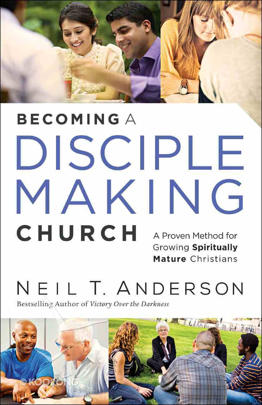 Becoming a Disciple-Making Church Paperback