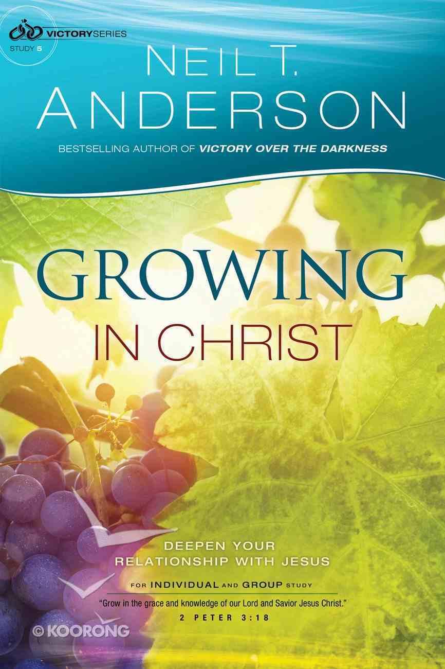 Growing in Christ (#05 in Victory Series) Paperback