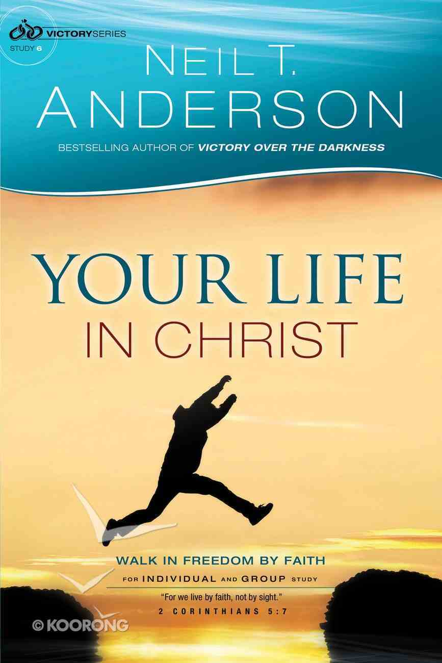 Your Life in Christ (#06 in Victory Series) Paperback