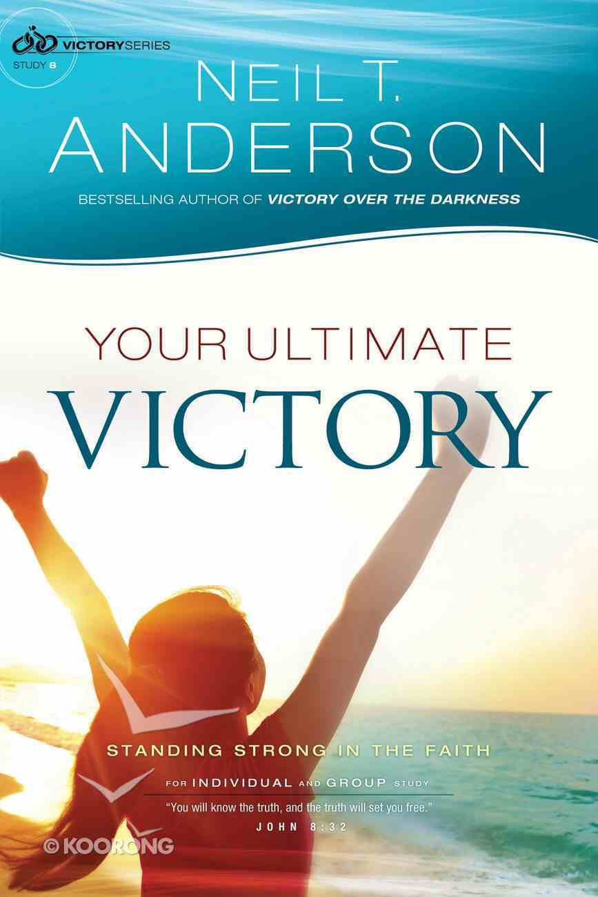 Your Ultimate Victory (#08 in Victory Series) Paperback