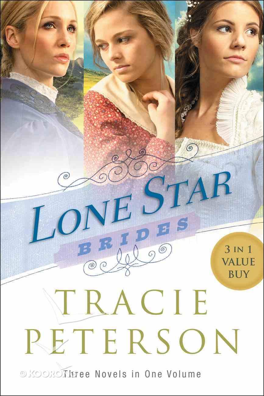 3in1: Lone Star Brides (Lone Star Brides Series) Paperback