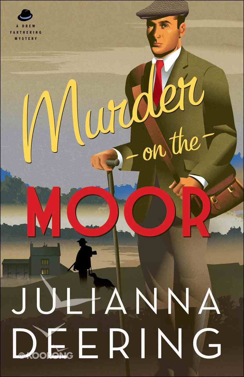 Murder on the Moor (#05 in Drew Farthering Mystery Series) Paperback