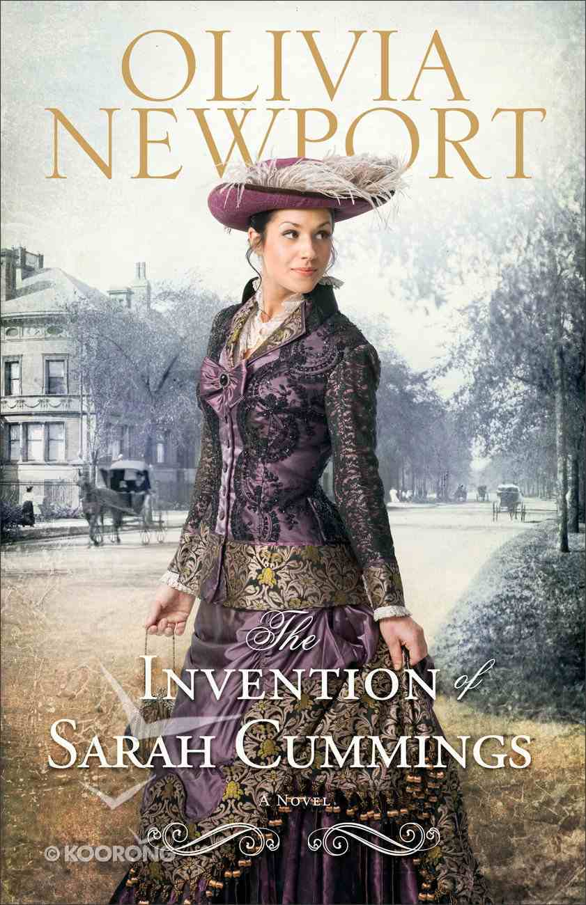 The Invention of Sarah Cummings (#03 in Avenue Of Dreams Series) Paperback