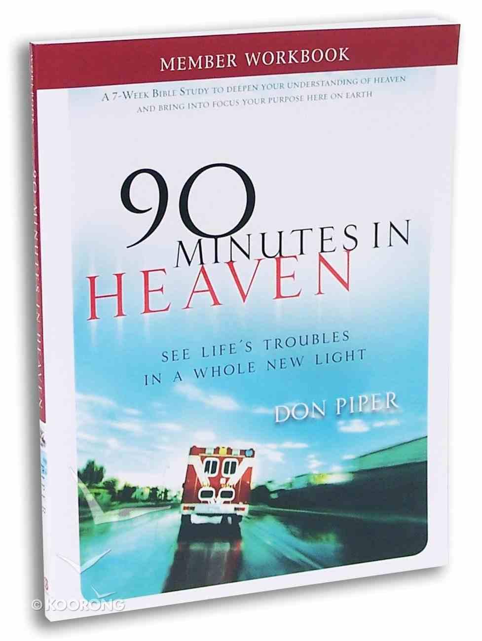 90 Minutes in Heaven (Member Book) Paperback