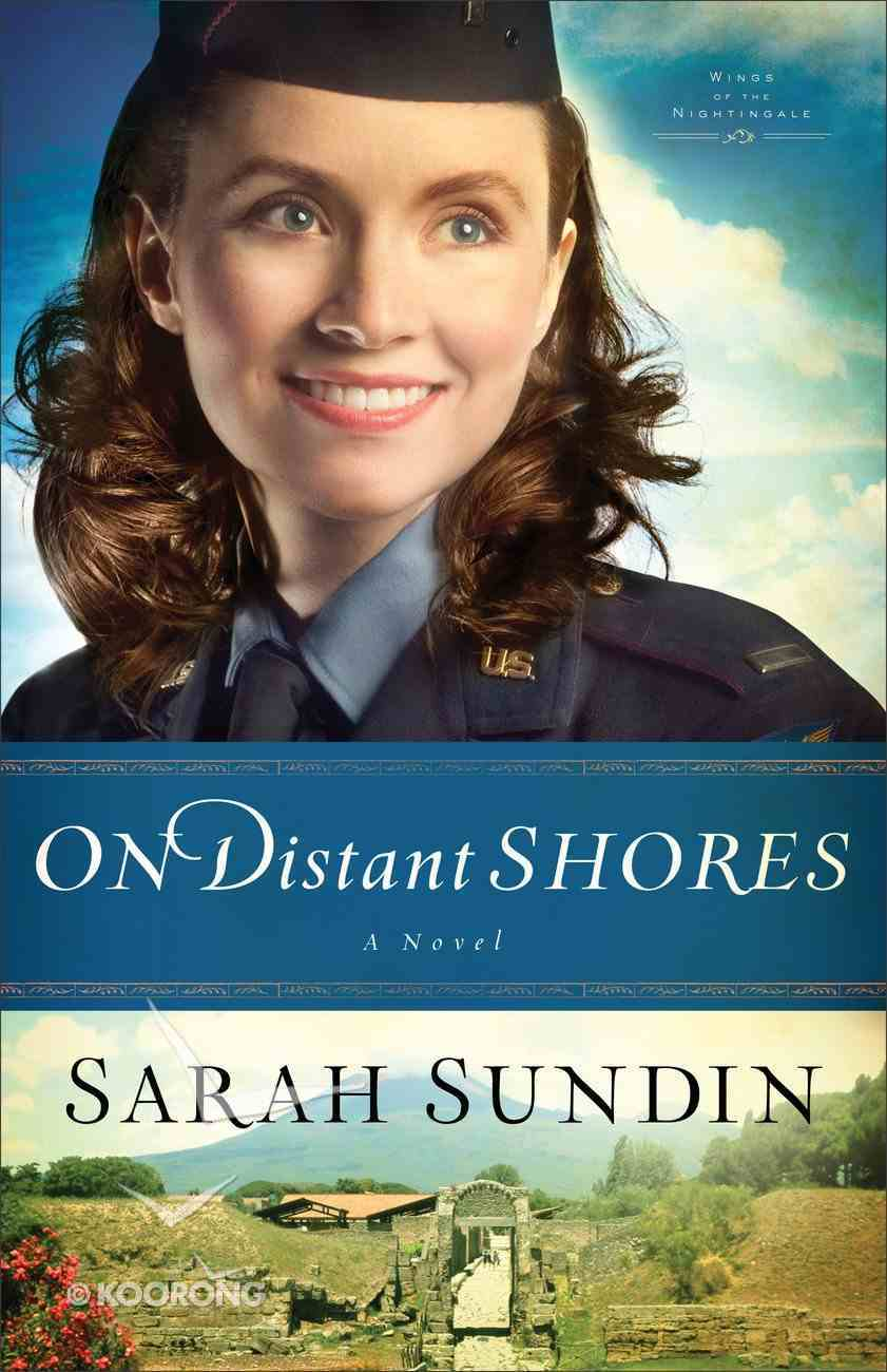 On Distant Shores (#02 in Wings Of The Nightingale Series) Paperback