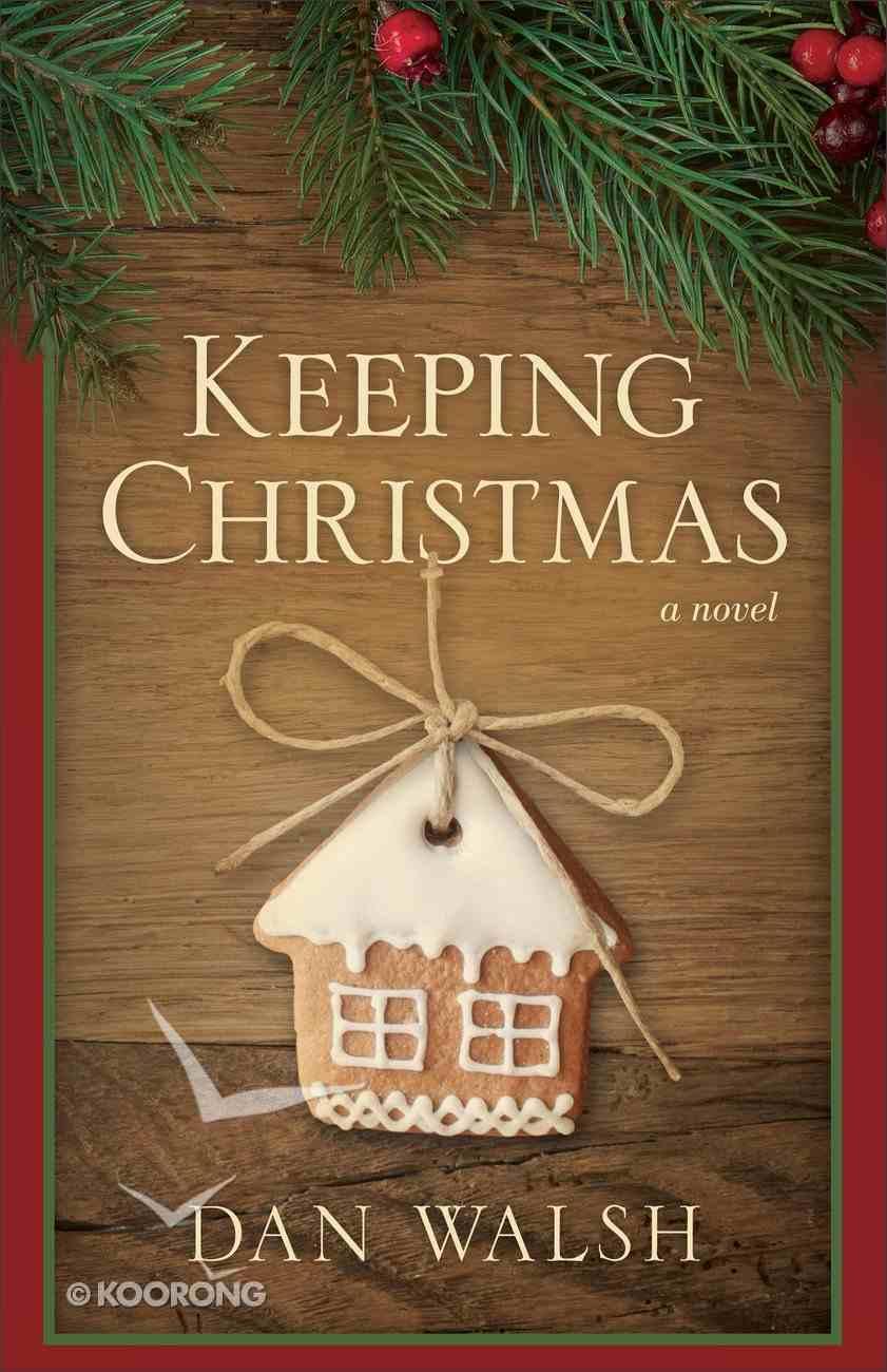 Keeping Christmas Hardback
