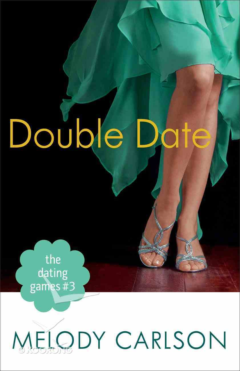 Double Date (#03 in The Dating Game Series) Paperback