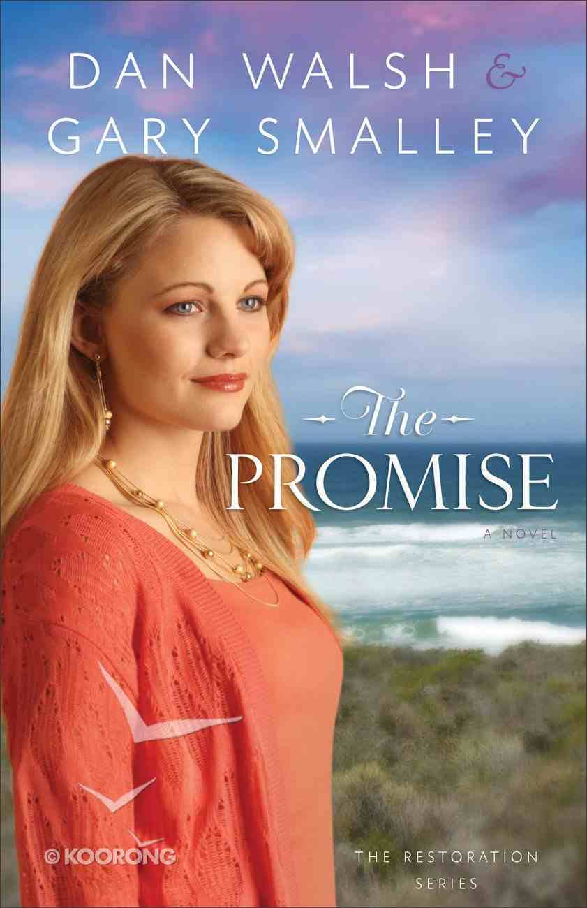 The Promise (#02 in The Restoration Series) Paperback