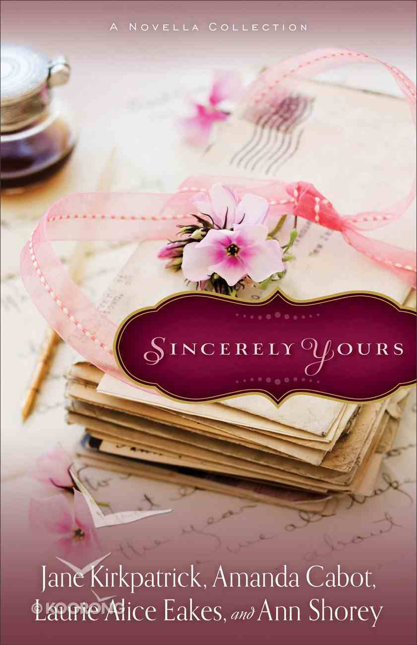 Sincerely Yours: A Novella Collection Paperback