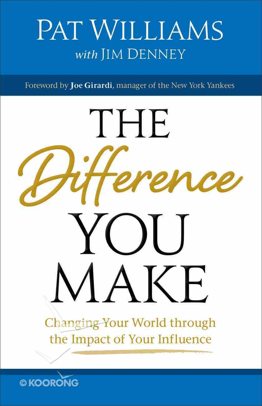 The Difference You Make Paperback