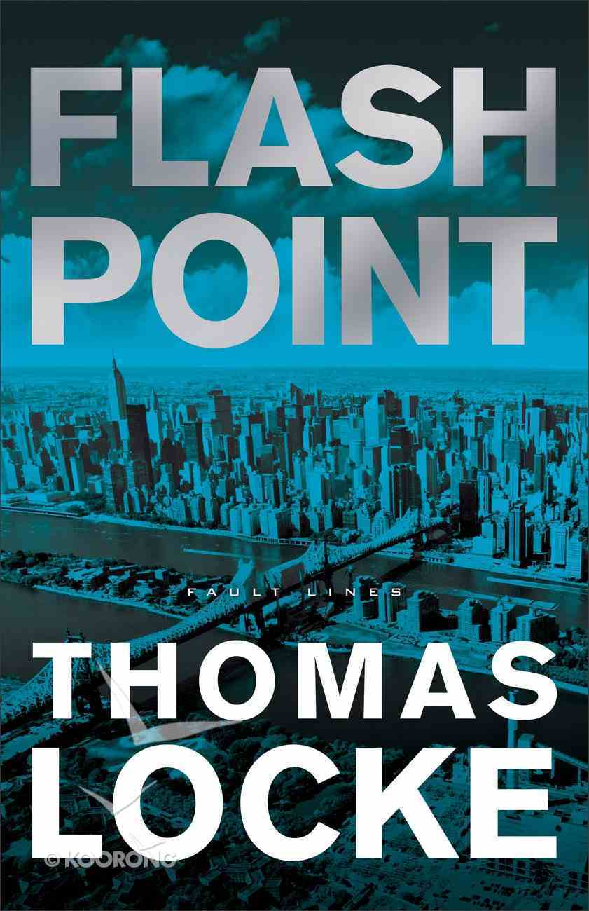 Flash Point (#02 in Fault Lines Series) Paperback