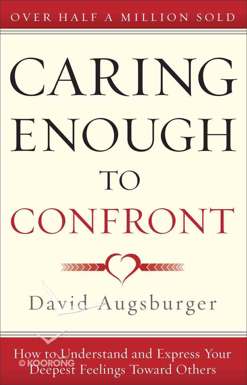 Caring Enough to Confront Paperback